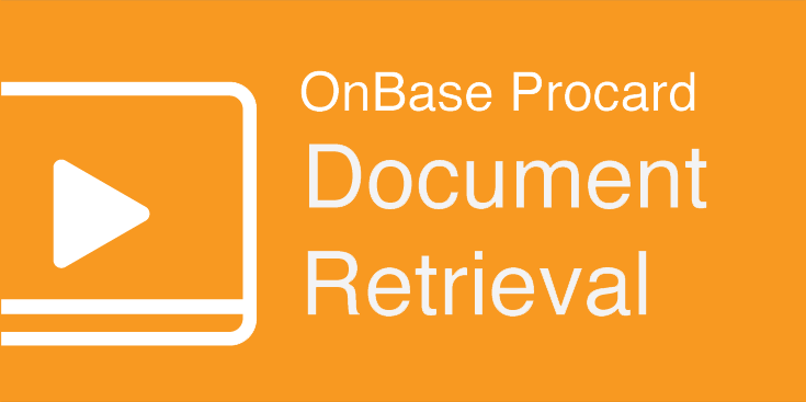 OnBase_Procard_Document_Retrieval_VIDEO.png